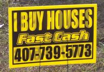I buy houses Orlando sign. Sell your house Orlando for cash to a real estate investor.